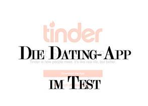 Tinder - Meine Erfahrungen mit der Dating-App