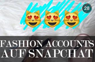 Snapchat was ist es fuer eine App und welchen Fashion Accounts sollte man folgen?