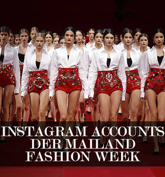 Instagram Accounts von der Mailand Fashion Week
