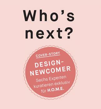 Who's Next? Newcomer-Designer